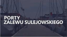 Porty Zalewu Sulejowskiego